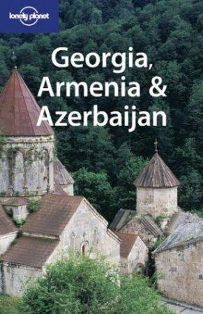 Путеводитель LP. Грузия, Армения, Азербайджан