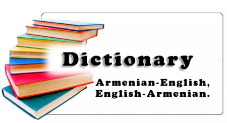 Dictionary Armenian-English, English-Armenian.