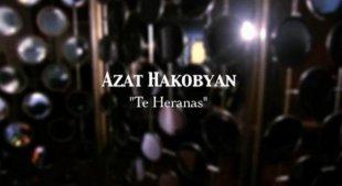 Azat Hakobyan - Te Heranas
