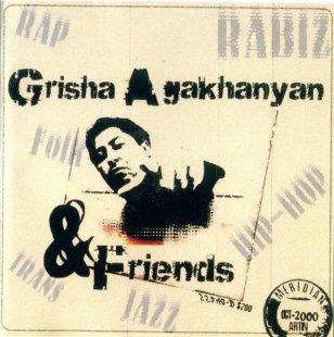 Grisha Aghaxanyan & Friends