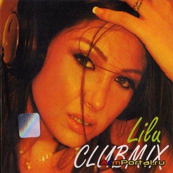 Lilu - Clubmix (2010)