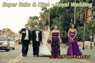 Super Sako & Ojen - Royal Wedding