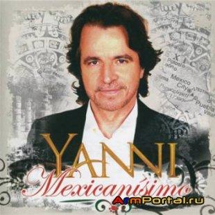 Yanni - Mexicanisimo (2010)