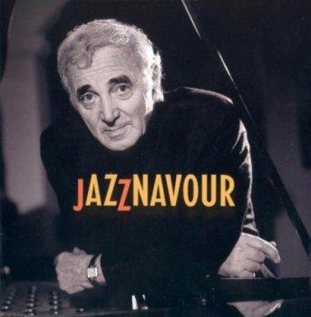 Charles Aznavour - Jazznavour (1999)