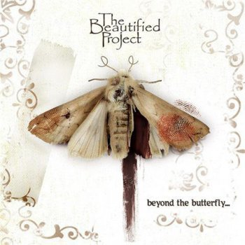The Beautified Project - Beyond The Butterfly (2010)